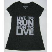 Camisa RUN SHOP - Live to run. Run to live - Feminina