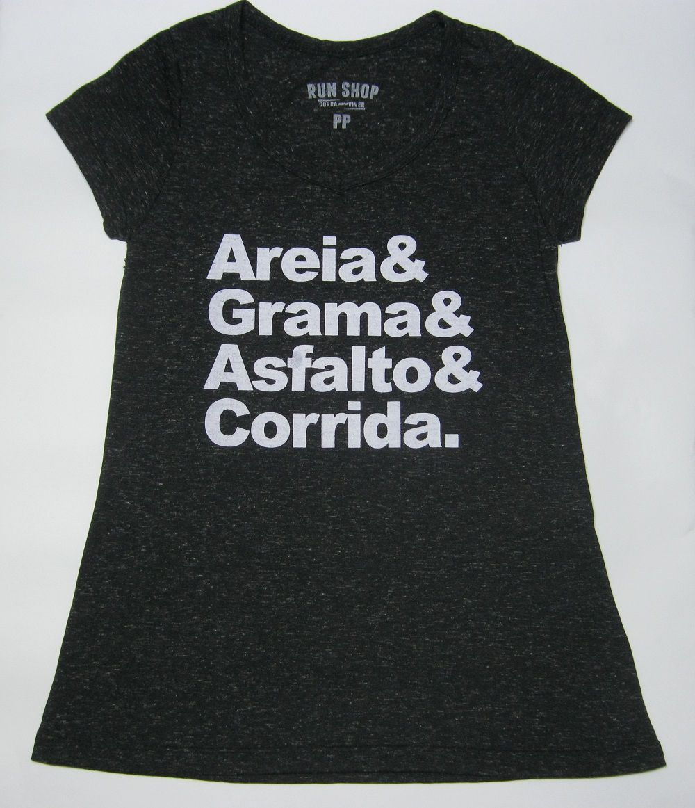 Camisas RUN SHOP - Areia e Grama e Asfalto e Corrida - Feminina