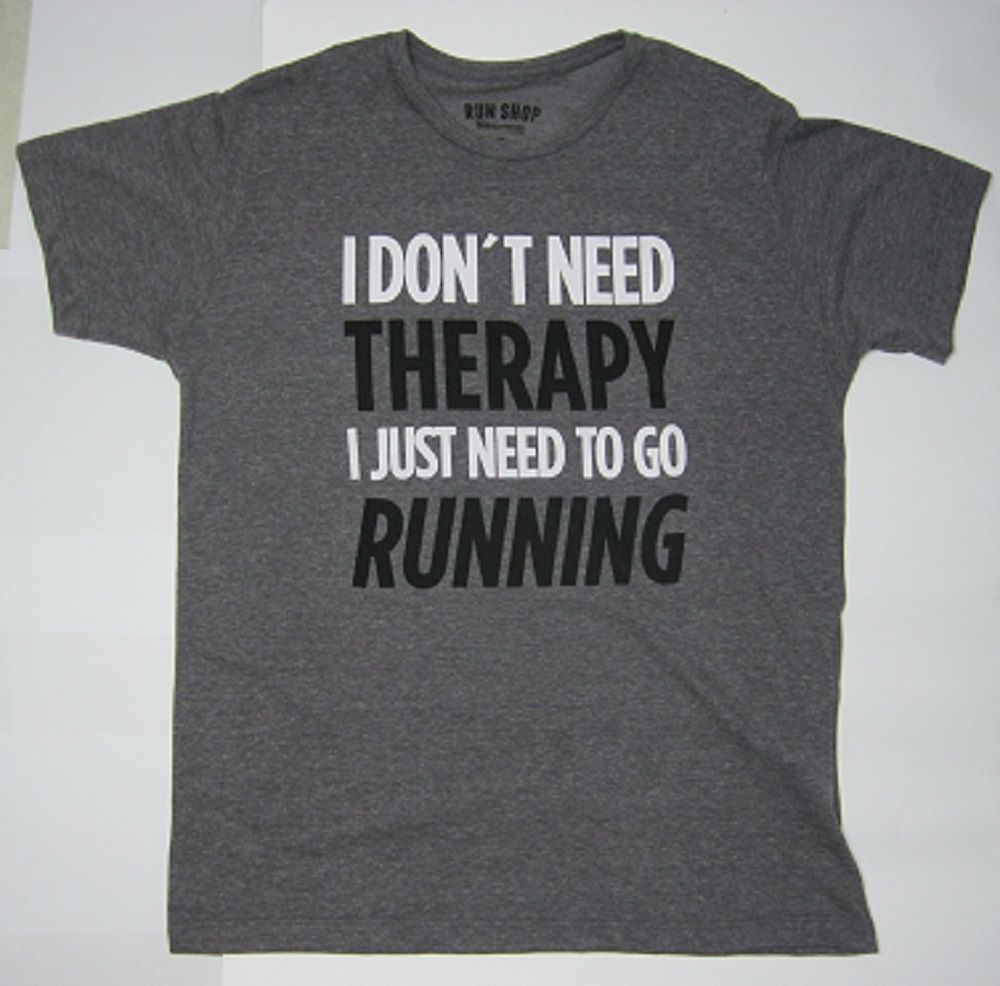 Camisas RUN SHOP - I don't need therapy