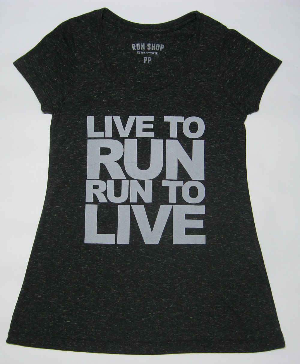 Camisas RUN SHOP - Live to run. Run to live - Feminina