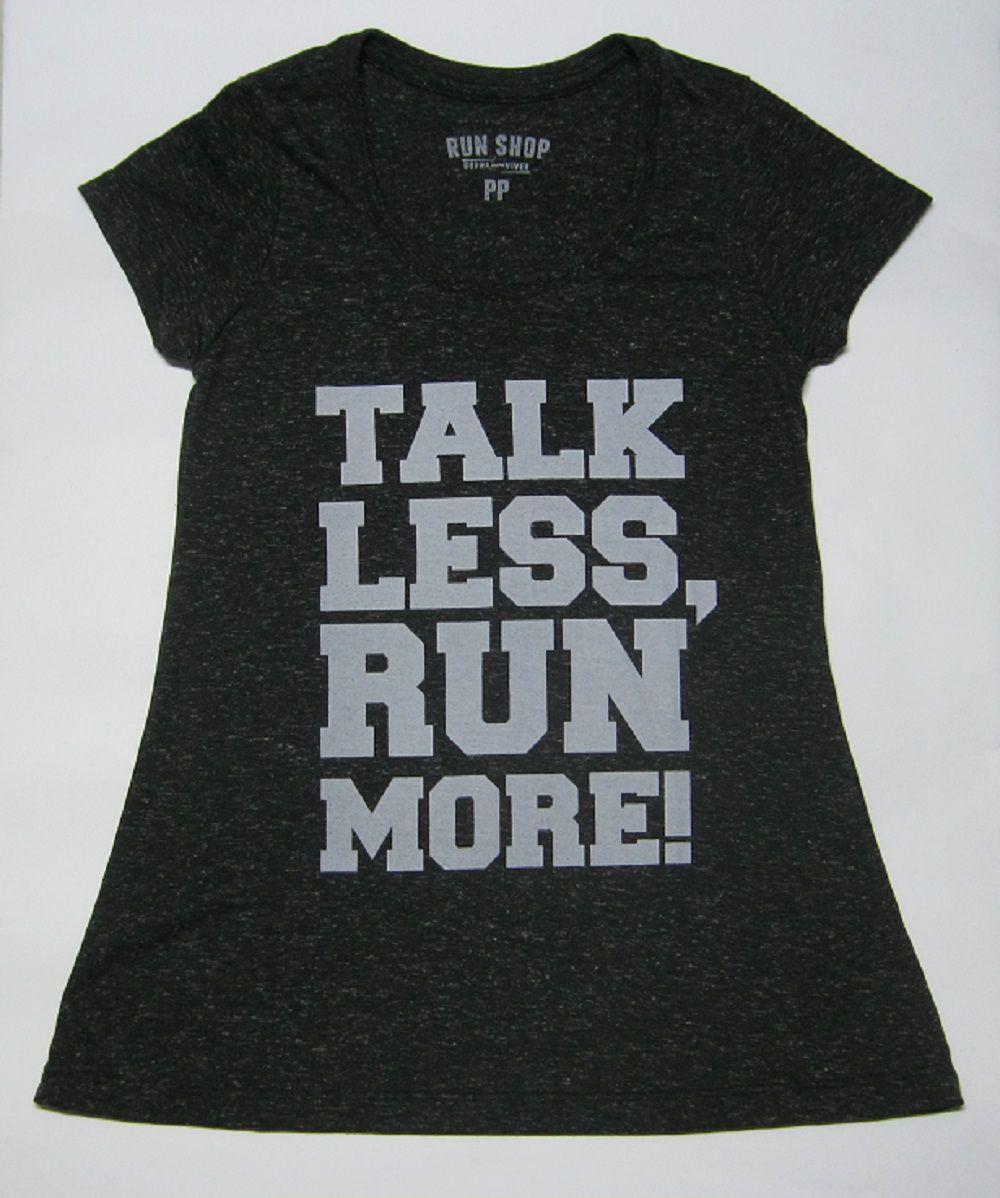 Camisa RUN SHOP - Talk less Run more - Femini