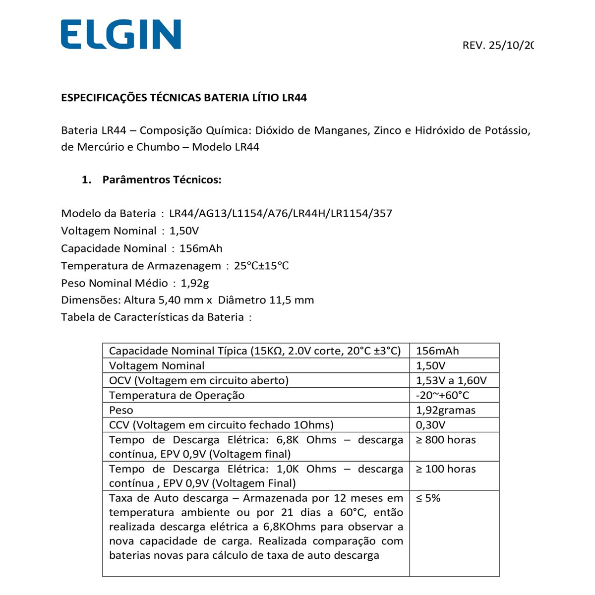 200 Pilhas Baterias LR44 A76 AG13 Alcalina ELGIN 20 cartelas