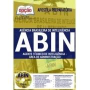 APOSTILA CONCURSO ABIN  - AGENTE TÉCNICO DE INTELIGÊNCIA - ÁREA DE ADMINISTRAÇÃO.