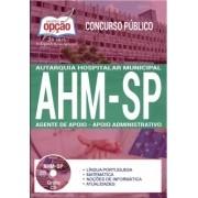 Apostila Concurso AHM-SP|AGENTE DE APOIO - APOIO ADMINISTRATIVO