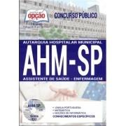 Apostila Concurso AHM-SP|ASSISTENTE DE SAÚDE - ENFERMAGEM.