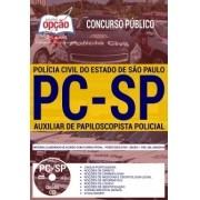 Apostila Concurso AUXILIAR DE PAPILOSCOPISTA POLÍCIA CIVIL - SP.