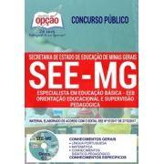 Apostila Concurso Concurso SEE MG 2018 |- EEB - ORIENTAÇÃO EDUCACIONAL E SUPERVISÃO PEDAGÓGICA ( Editora Opção )