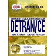 APOSTILA CONCURSO DETRAN - CE ( 2017 ). Agente de Trânsito e Transporte.