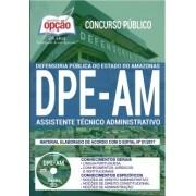 APOSTILA CONCURSO DPE (AM)  - ASSISTENTE TÉCNICO ADMINISTRATIVO.