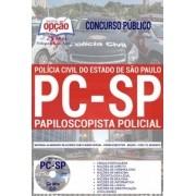 Apostila Concurso PAPILOSCOPISTA POLÍCIA CIVIL - SP - VERSÃO IMPRESSA