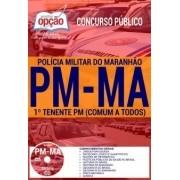 APOSTILA CONCURSO PM-MA |1º TENENTE PM (COMUM A TODOS)