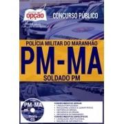 APOSTILA CONCURSO PM-MA |SOLDADO PM