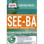 Apostila Concurso SEE - BA - Professor - Educação Física ( Editora Opção )
