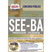 Apostila Concurso SEE - BA - Professor - Filosofia ( Editora Opção )