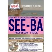 Apostila Concurso SEE - BA - Professor - Física ( Editora Opção )