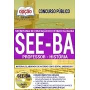 Apostila Concurso SEE - BA - Professor - História ( Editora Opção )