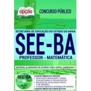 Apostila Concurso SEE - BA - Professor - Matemática ( Editora Opção )