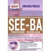 Apostila Concurso SEE - BA - Professor - Sociologia ( Editora Opção )