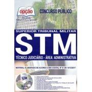 Apostila Concurso STM - 2018 - Técnico Judiciário Área Administrativa ( Editora Opção )