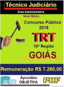 Apostila- PDF - Concurso-TRT-18ª-Região-GOIÁS - 2018 -Técnico Judiciário - Administrativa