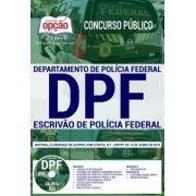 APOSTILA ESCRIVÃO (PDF) DE POLÍCIA FEDERAL - CONCURSO POLÍCIA FEDERAL