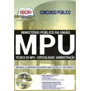 APOSTILA IMPRESSA CONCURSO MPU - Técnico Administrativo-2018