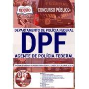APOSTILA (PDF)-AGENTE DE POLÍCIA FEDERAL - CONCURSO POLÍCIA FEDERAL