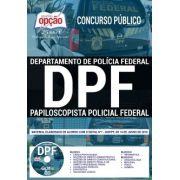 APOSTILA (PDF) PAPILOSCOPISTA DE POLÍCIA FEDERAL-1.8 - CONCURSO POLÍCIA FEDERAL