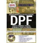 APOSTILA PERITO CRIMINAL FEDERAL 1.8 - CONCURSO POLÍCIA FEDERAL