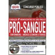 Concurso Fundação Pró-Sangue SP 2018 |  ENFERMEIRO E MÉDICO (COMUM A TODOS) - IMPRESSA