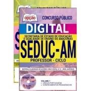 Concurso SEDUC AM 2018 |  PROFESSOR - CICLO - VERSÃO DIGITAL