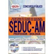 Concurso SEDUC AM 2018    PROFESSOR - BIOLOGIA - IMPRESSA