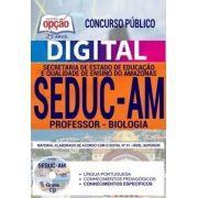 Concurso SEDUC AM 2018 |  PROFESSOR - BIOLOGIA - VERSÃO DIGITAL