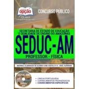 Concurso SEDUC AM 2018 |  PROFESSOR - FÍSICA - IMPRESSA