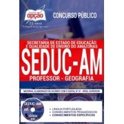 Concurso SEDUC AM 2018 |  PROFESSOR - GEOGRAFIA - IMPRESSA