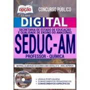 Concurso SEDUC AM 2018 |  PROFESSOR - QUÍMICA - VERSÃO DIGITAL