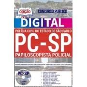 Apostila Concurso PAPILOSCOPISTA POLÍCIA CIVIL - SP - VERSÃO DIGITAL