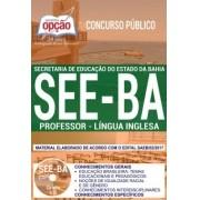 Apostila Concurso SEE - BA - Professor - Lingua Inglesa ( Editora Opção )