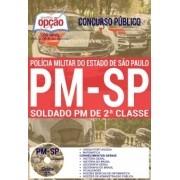 APOSTILA CONCURSO SOLDADO DA PM São Paulo - Concurso – 2017 - (EDITORA OPÇÃO)
