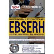 EBSERH - Assistente Administrativo - 1.8
