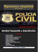 INVESTIGADOR  e ESCRIVÃO - Polícia Civil Pará - Apostila - em PDF-2020-2021