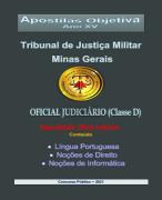OFICIAL  JUDICIÁRIO-Classe D - TJ Militar - Minas Gerais -2021 - Apostila Completa- PDF