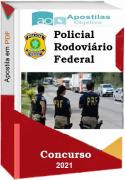 POLICIAL RODOVIÁRIO FEDERAL- Matérias- Concurso 2021
