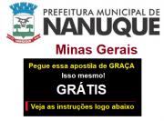 PREFEITURA NANUQUE-MG -Auxiliar Serv. Gerais, Carpinteiro, Vigia, Operário e Gari - Apostila em PDF