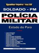 SOLDADO (a) PM - Polícia Militar do Pará - Apostila Completa - em PDF-2020-2021