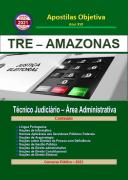 TRE AMAZONAS - 2021 - Apostila em PDF - Completa Técnico Jud. Administrativa