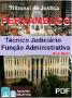 Apostila completa em PDF - TJ - PERNAMBUCO - Técnico Judiciário - Função ADMINISTRATIVA