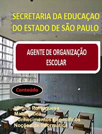 AGENTE de ORGANIZAÇÃO ESCOLAR - SE/SP- Apostila-Completa em PDF-1.8  - Apostilas Objetiva