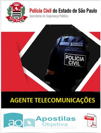 AGENTE de TELECOMUNICAÇÕES - Polícia Civil SP- 2018 - Apostila-Completa em PDF  - Apostilas Objetiva