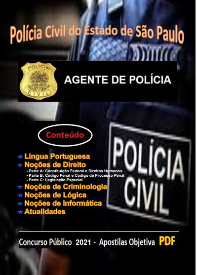 AGENTE POLICIAL da Polícia Civil SP - Apostila (em PDF) - Concurso - 2021  - Apostilas Objetiva